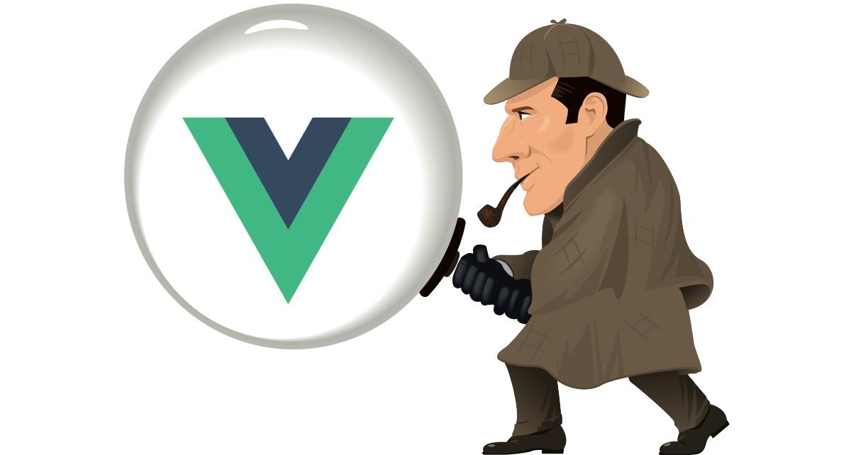 Advanced Vue Debugging: A Detective Story - Vue js Developers